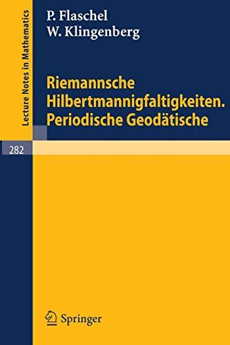 9783540059684: Riemannsche Hilbertmannigfaltigkeiten. Periodische Geodätische (Lecture Notes in Mathematics) (German Edition)