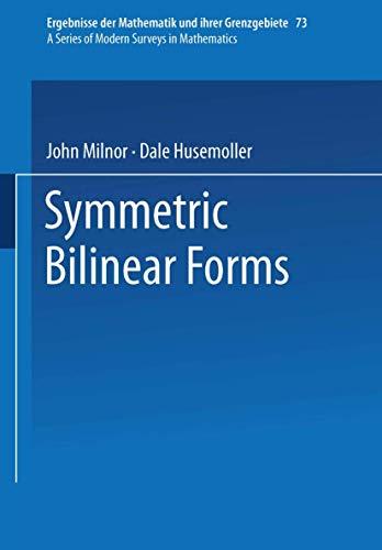 9783540060093: Symmetric Bilinear Forms (Ergebnisse der Mathematik und ihrer Grenzgebiete. 2. Folge)