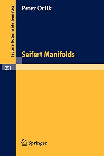 9783540060147: Seifert Manifolds (Lecture Notes in Mathematics)