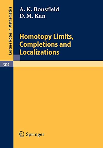 9783540061052: Homotopy Limits, Completions and Localizations (Lecture Notes in Mathematics)