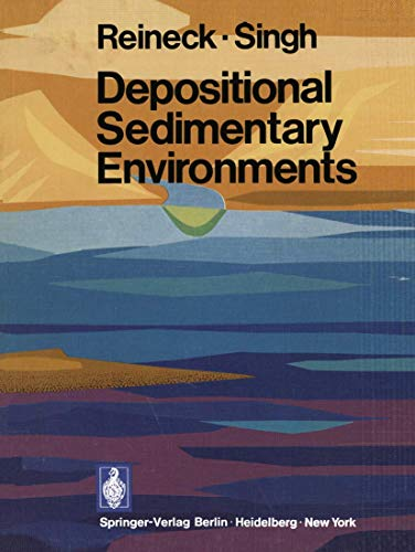 9783540061151: Depositional Sedimentary Environments: With Reference to Terrigenous Clastics (Springer Study Edition)