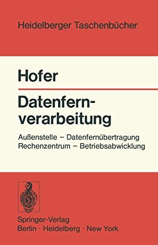 9783540061397: Datenfernverarbeitung: Au Enstelle - Datenfern Bertragung - Rechenzentrum - Betriebsabwicklung (Heidelberger Taschenb Cher)