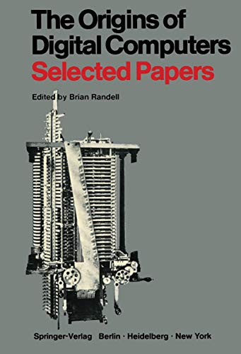 9783540061694: The Origins of Digital Computers: Selected Papers
