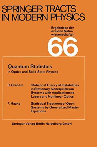 Quantum Statistics In Optics And Solid-State Physics: Graham, R. &