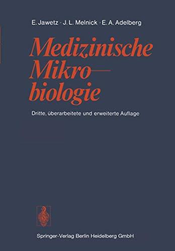 Medizinische Mikrobiologie: Ernest Jawetz, Joseph
