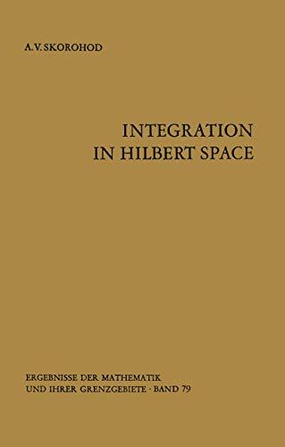 9783540063223: Integration in Hilbert Space (Ergebnisse der Mathematik und ihrer Grenzgebiete. 2. Folge)