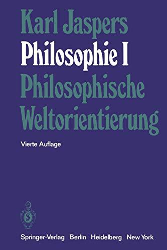9783540063230: Philosophie: I Philosophische Weltorientierung