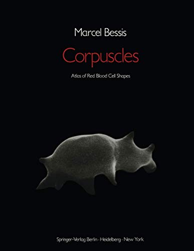 9783540063759: Corpuscles: Atlast of Red Blood Blood Cell Shape