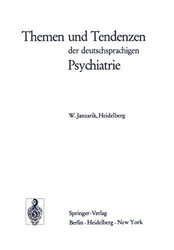 9783540063872: Themen und Tendenzen der deutschsprachigen Psychiatrie (German Edition)