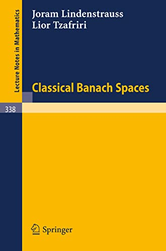 9783540064084: Classical Banach Spaces (Lecture Notes in Mathematics)