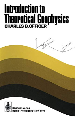 9783540064855: Introduction to Theoretical Geophysics