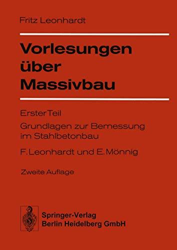 Vorlesungen über Massivbau: Teil 1: Grundlagen zur: Leonhardt, F., Mönnig,