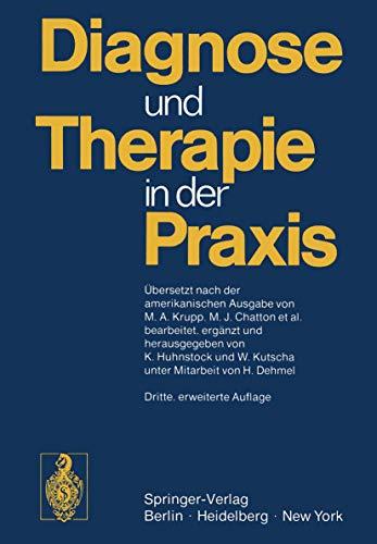 Diagnose und Therapie in der Praxis - Huhnstock, Karl-Heinz [Hrsg.] und Marcus A. [Übers.] Krupp