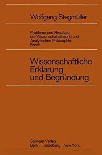 9783540065951: Wissenschaftliche Erklärung und Begründung (German Edition)