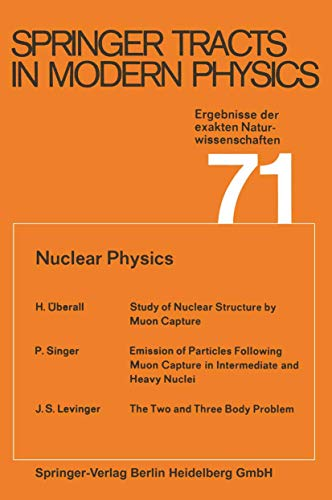 9783540066415: Nuclear Physics. (Springer Tracts in Modern Physics, Vol. 71)