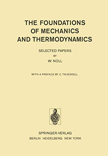 9783540066460: The Foundations of Mechanics and Thermodynamics: Selected Papers