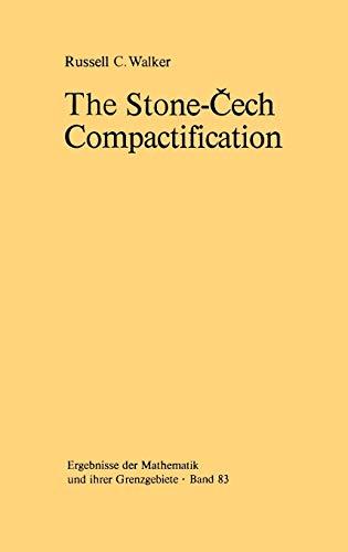 9783540066996: The Stone-Čech Compactification (Ergebnisse der Mathematik und ihrer Grenzgebiete. 2. Folge)