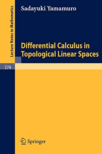 9783540067092: Differential Calculus in Topological Linear Spaces (Lecture Notes in Mathematics)