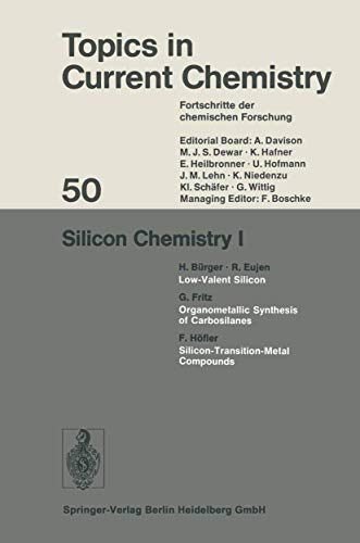 9783540067146: Silicon Chemistry I (Topics in Current Chemistry)