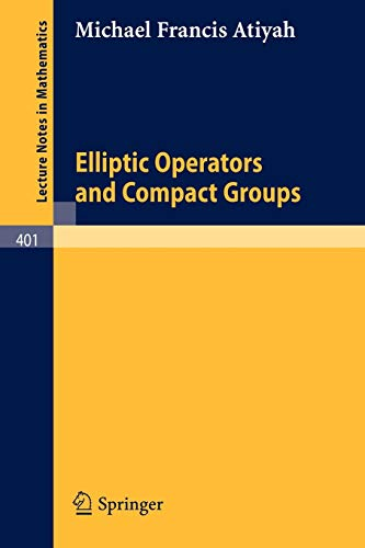 9783540068556: Elliptic Operators and Compact Groups (Lecture Notes in Mathematics)