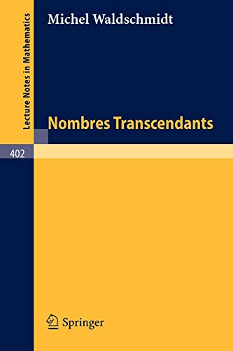 9783540068747: Nombres Transcendants (Lecture Notes in Mathematics) (French Edition)