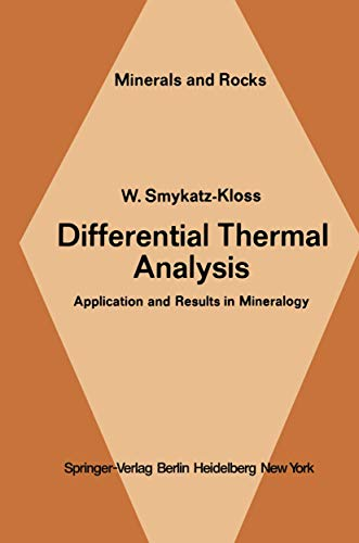 9783540069065: Differential Thermal Analysis: Application and Results in Mineralogy (Minerals, Rocks and Mountains)