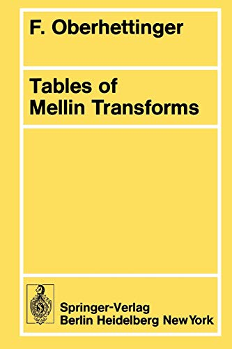 9783540069423: Tables of Mellin Transforms