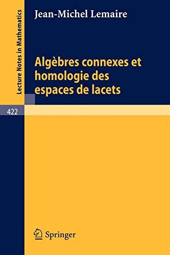 9783540069683: Algebres Connexes et Homologie des Espaces de Lacets
