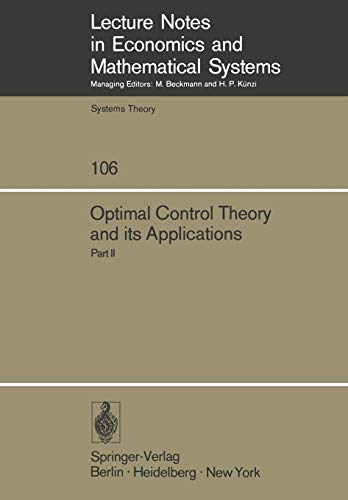 Optimal Control Theory and its Applications: Proceedings of the Fourteenth Biennial Seminar of the ...