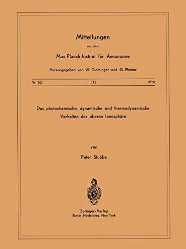 Das Photochemische, Dynamische Und Thermodynamische Verhalten Der Oberen Ionosphare: P. Stubbe