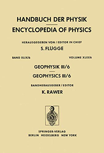 Handbuch der Physik, Geophysik III, Teil VI: Flügge, S. (Hrsg.)