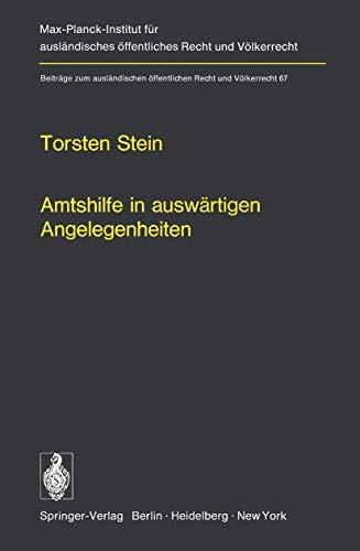 9783540070887: Amtshilfe in auswärtigen Angelegenheiten (Beiträge zum ausländischen öffentlichen Recht und Völkerrecht)