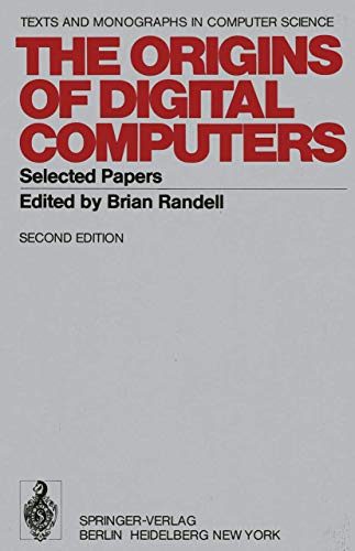 9783540071143: The Origins of Digital Computers: Selected Papers (Monographs in Computer Science)