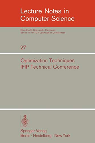 Optimization Techniques: IFIP Technical Conference, Novosibirsk, July 1-7, 1974 (Lecture Notes in ...