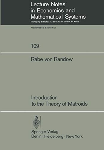 9783540071778: Introduction to the Theory of Matroids (Lecture Notes in Economics and Mathematical Systems)