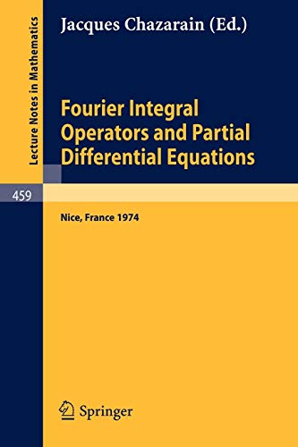 Fourier Integral Operators and Partial Differential Equations: