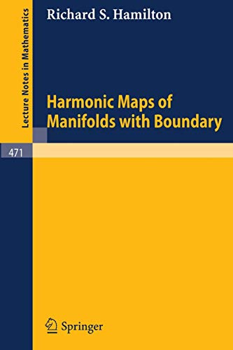 9783540071853: Harmonic Maps of Manifolds with Boundary (Lecture Notes in Mathematics)