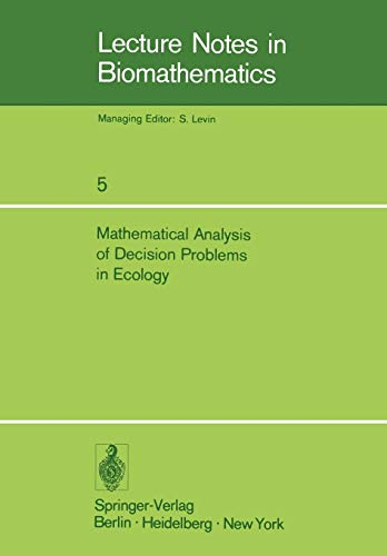 Mathematical Analysis of Decision Problems in Ecology.: CHARNES, A. /