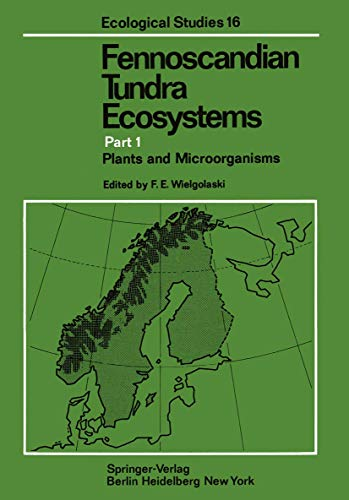 9783540072188: Fennoscandian Tundra Ecosystems: Part 1 Plants and Microorganisms (Ecological Studies)