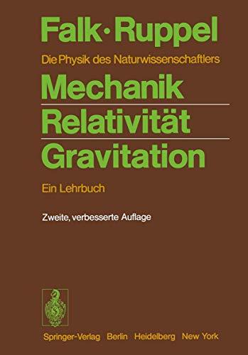 9783540072539: Mechanik, Relativität, Gravitation: Ein Lehrbuch. Die Physik des Naturwissenschaftlers
