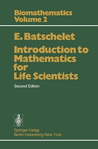9783540072935: Introduction to Mathematics for Life Scientists, second edition