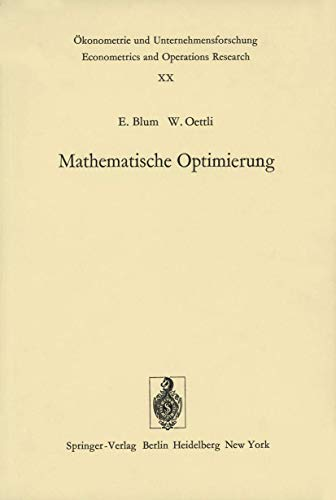9783540072942: Mathematische Optimierung: Grundlagen und Verfahren (Ökonometrie und Unternehmensforschung Econometrics and Operations Research)