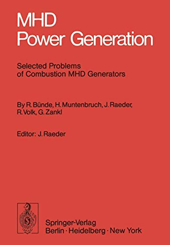 MHD Power Generation : Selected Problems of: Bünde, R.