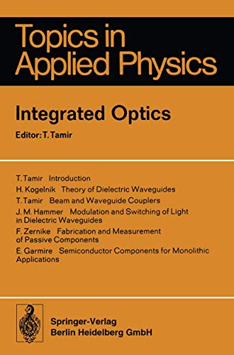 9783540072973: Integrated Optics (Topics in Applied Physics)