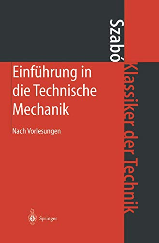 9783540073222: Einf� Hrung in Die Technische Mechanik