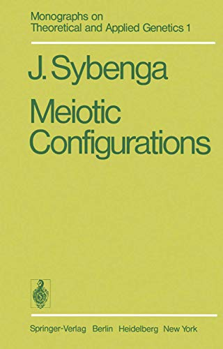 Meiotic Configurations: A Source of Information for Estimating Genetic Parameters (Monographs on ...