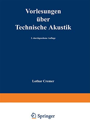 9783540073703: Vorlesungen Uber Technische Akustik (2., Durchges. Aufl.) (Hochschultext) (English and German Edition)
