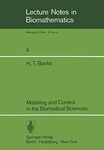 9783540073956: Modeling and Control in the Biomedical Sciences (Lecture Notes in Biomathematics)