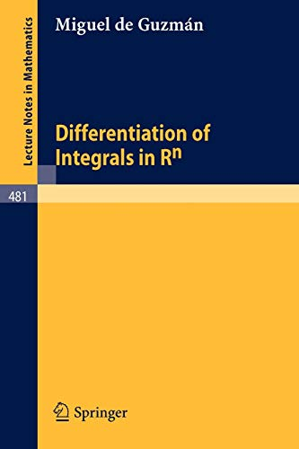 9783540073994: Differentiation of Integrals in Rn (Lecture Notes in Mathematics)