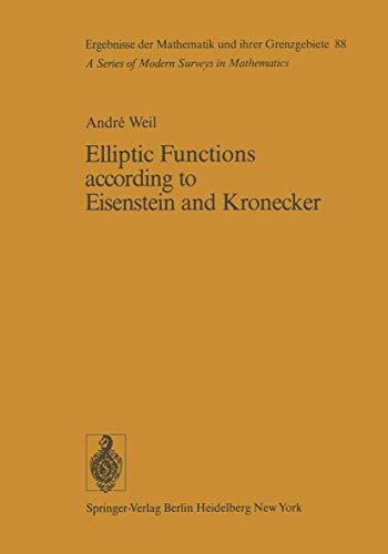 9783540074229: Elliptic Functions according to Eisenstein and Kronecker (Ergebnisse der Mathematik und ihrer Grenzgebiete. 2. Folge)